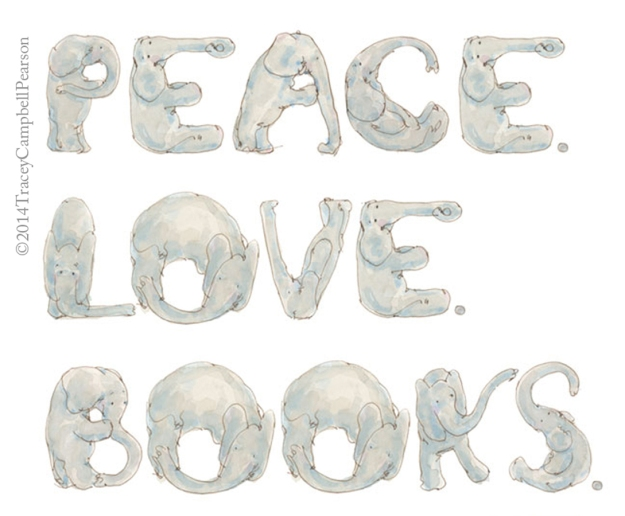 Elephant Alphabet for Peace. Love. Books.